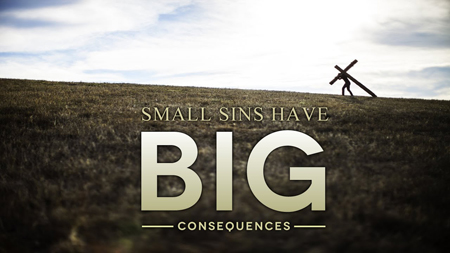 Sin has big consequences
